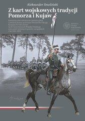 Z kart wojskowych tradycji Pomorza i Kujaw
