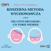 Koszerna metoda wychowawcza... Audiobook