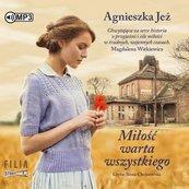 Miłość warta wszystkiego. Audiobook