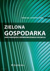 Zielona gospodarka jako narzędzie zrównoważonego rozwoju