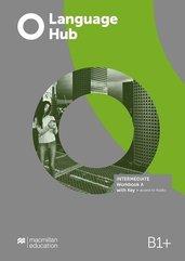 Language Hub Split ed. Inter. B1+ WB A + key