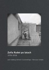 Zofia Rydet po latach. 1978-2018