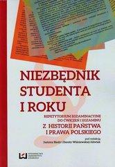 Niezbędnik studenta I roku Repetytorium egzaminacyjne do ćwiczeń i egzaminu z historii państwa i prawa polskiego