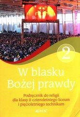 W blasku Bożej prawdy 2 Podręcznik do religii