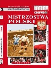 Encyklopedia piłkarska. Mistrzostwa Polski T.52
