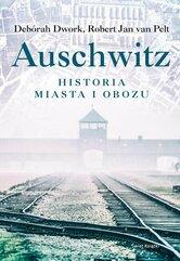 Auschwitz Historia miasta i obozu