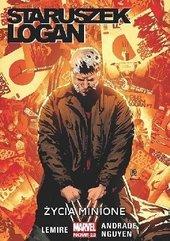 Staruszek Logan. T.6. Życie Minione