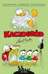 Kaczogród Tajemnica starego zamczyska i inne historie z lat 1947-1948