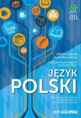 Język polski Matura 2021/22 Zbiór zadań maturalnych