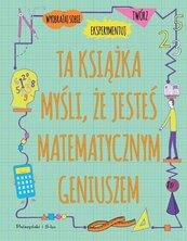 Ta książka myśli, że jesteś matematycznym geniuszem