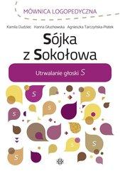 Sójka z Sokołowa. Utrwalanie głoski S