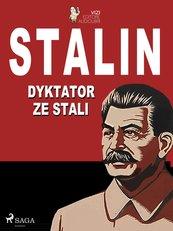 Stalin. Dyktator ze stali