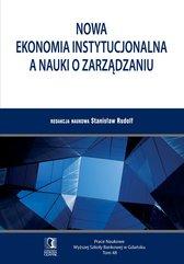 Nowa ekonomia instytucjonalna a nauki o zarządzaniu. Tom 48