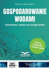 Gospodarowanie wodami.Korzystanie, zgody oraz usługi wodne