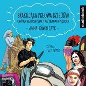 Brakujaca połowa dziejów. Audiobook