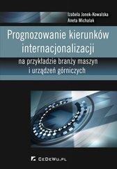 Prognozowanie kierunków internacjonalizacji na przykładzie branży maszyn i urządzeń górniczych
