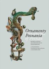 Ornamenty Poznania. Ornaments of Poznań