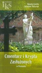 Cmentarz i Krypta Zasłużonych w Poznaniu