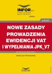 Nowe zasady prowadzenia ewidencji VAT i wypełniania JPK_V7