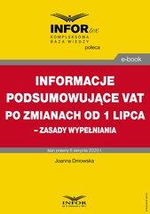 Informacje podsumowujące VAT po zmianach od 1 lipca – zasady wypełniania