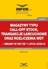 Magazyny typu call-off stock, transakcje łańcuchowe oraz rozliczenia WDT