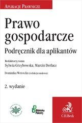 Prawo gospodarcze. Podręcznik dla aplikantów. Wydanie 2