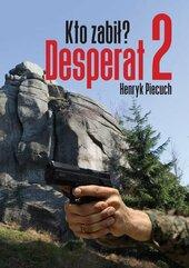 Desperat 2 Kto zabił?
