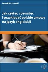 Jak czytać rozumieć i przekładać polskie umowy na angielski?