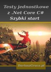 Testy jednostkowe z Net Core (C#)