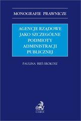 Agencje rządowe jako szczególne podmioty administracji publicznej