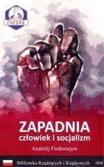 Zapadnia Człowiek i socjalizm Biblioteka Rządzących i Rządzonych Tom 4