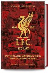 LFC 125 lat. Alternatywna historia