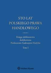 Sto lat polskiego prawa handlowego