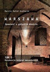 WARSZAWA Opowieść o gotyckim mieście