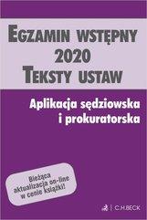 Egzamin wstępny 2020 Teksty ustaw Aplikacja sędziowska i prokuratorska