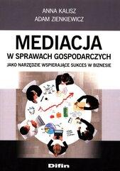 Mediacja w sprawach gospodarczych jako narzędzie wspierające sukces w biznesie