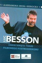 Luc Besson Uśmiechnięta twarz filmowego postmodernizmu