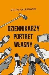 Dziennikarzy portret własny