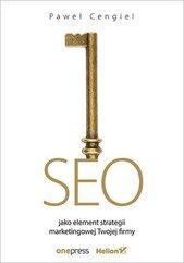 SEO jako element strategii marketingowej Twojej..
