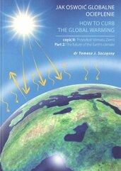 Jak oswoić globalne ocieplenie Część 2 Przyszłość klimatu Ziemi