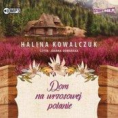 Dom na wrzosowej polanie. Audiobook