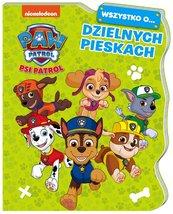 Psi Patrol Wszystko o Dzielnych pieskach