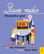 Stare radio Wszystko gra!