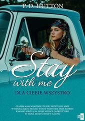 Stay with me Dla ciebie wszystko