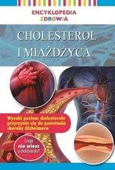 Encyklopedia zdrowia. Cholesterol i miażdżyca