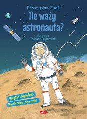 Ile waży astronauta?