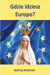 Gdzie idziesz Europo?