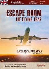 Escape Room. The Flying Trap. Latająca pułapka
