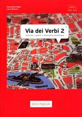 Via dei Verbi 2 Książka z kluczem odpowiedzi