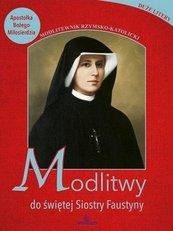 Modlitwy do świętej Faustyny
